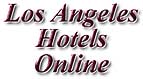 Los Angeles Hotels Online
